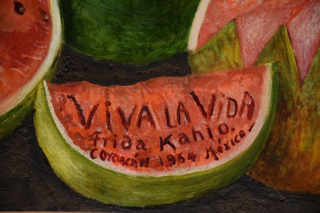 Viva la Vida by Frida Kahlo